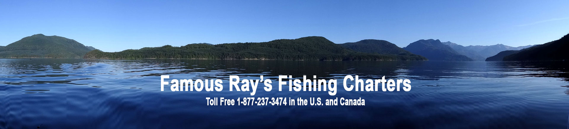 Famous Ray's Fishing Charters - Campbell River, BC